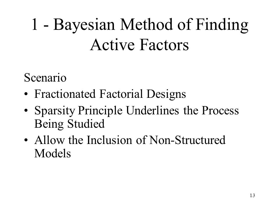 1 - Bayesian Method of Finding Active Factors