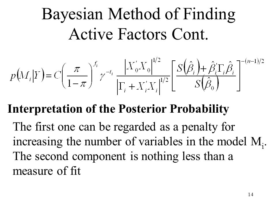 Bayesian Method of Finding Active Factors Cont.