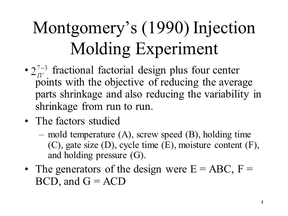 Montgomery's (1990) Injection Molding Experiment