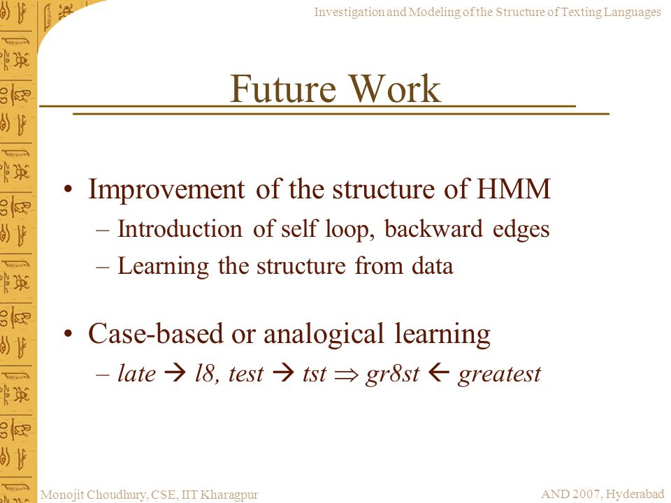 Future Work Improvement of the structure of HMM