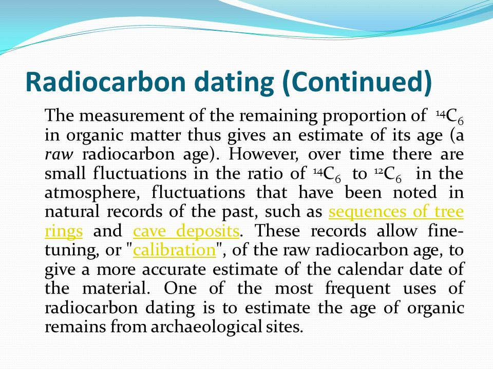 what is measured in the radiocarbon dating of organic materials answers.com