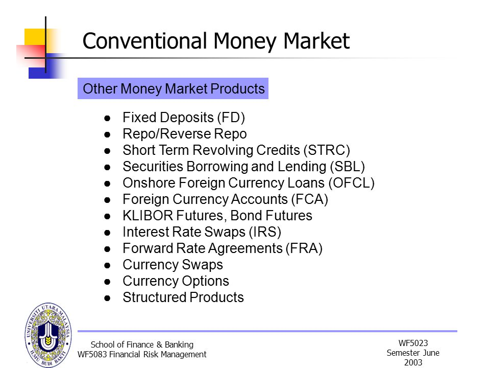 Other Money Market Products
