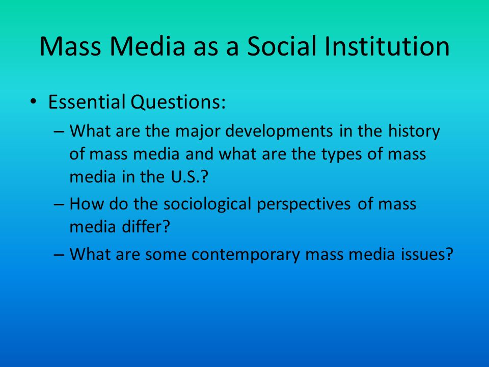 media as a social institution