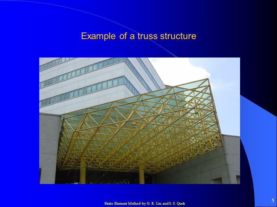 Example of a truss structure