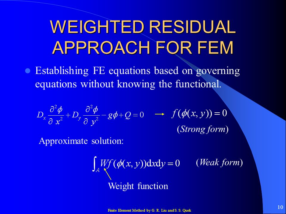 WEIGHTED RESIDUAL APPROACH FOR FEM