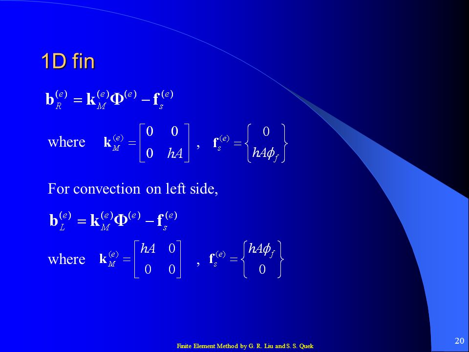 1D fin where , For convection on left side, where ,