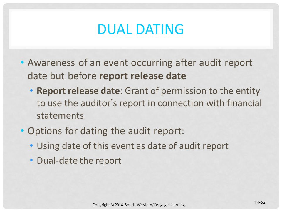 Dual dating auditors report