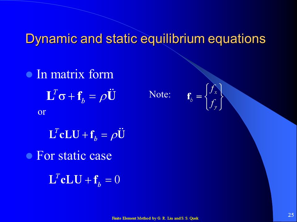 Dynamic and static equilibrium equations