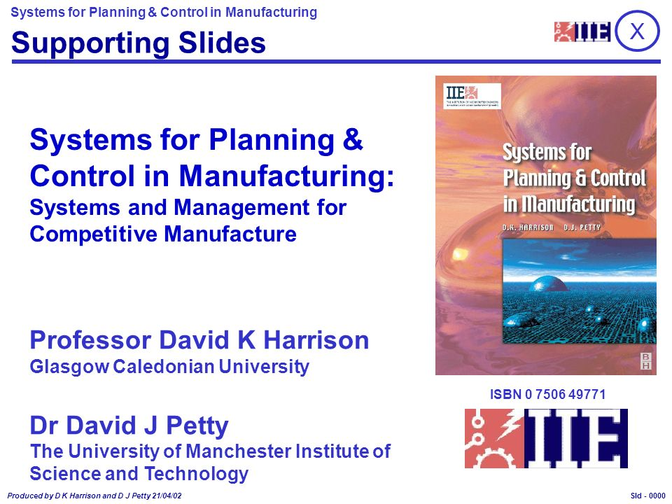 Speaker Notes: Systems for Planning and Control in Manufacturing