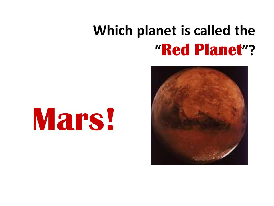 Which planet is called the Red Planet
