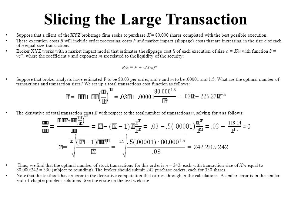 Slicing the Large Transaction