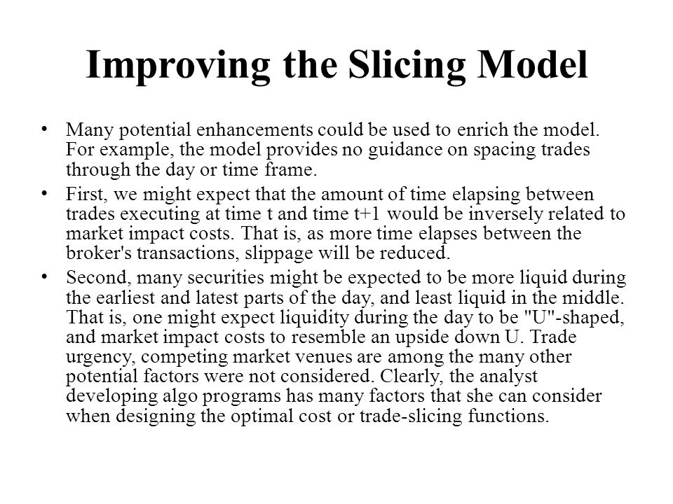 Improving the Slicing Model