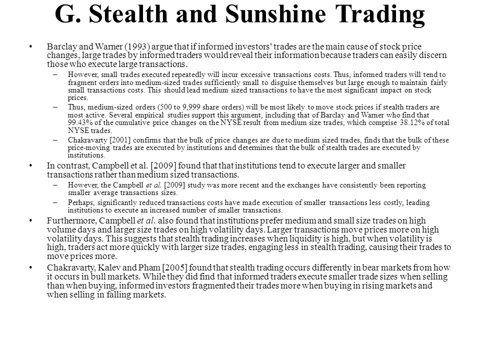 G. Stealth and Sunshine Trading