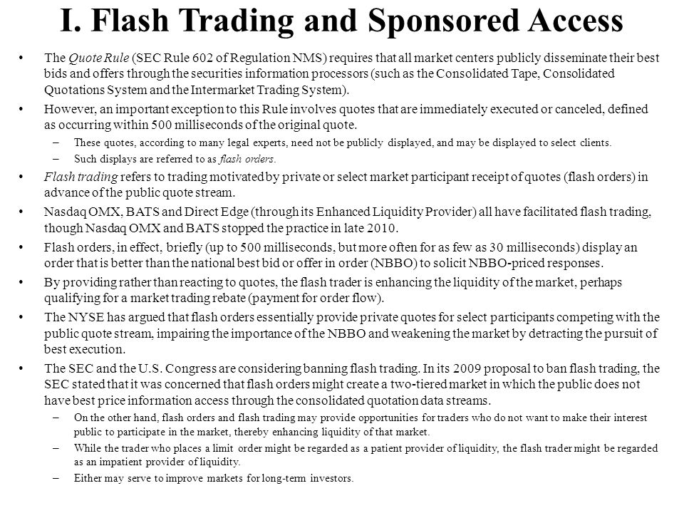 I. Flash Trading and Sponsored Access