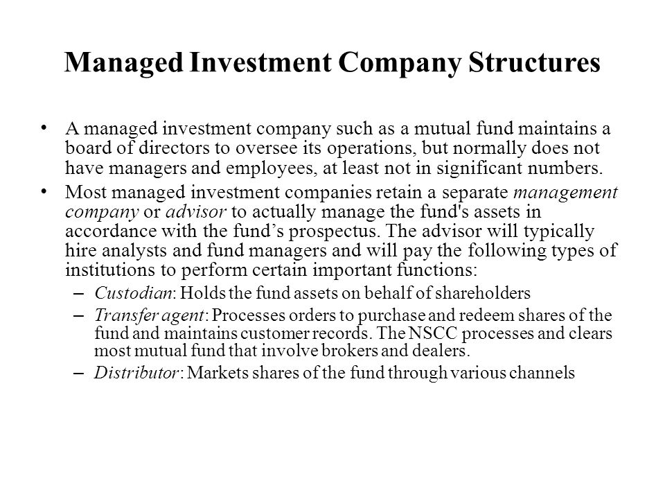 Managed Investment Company Structures
