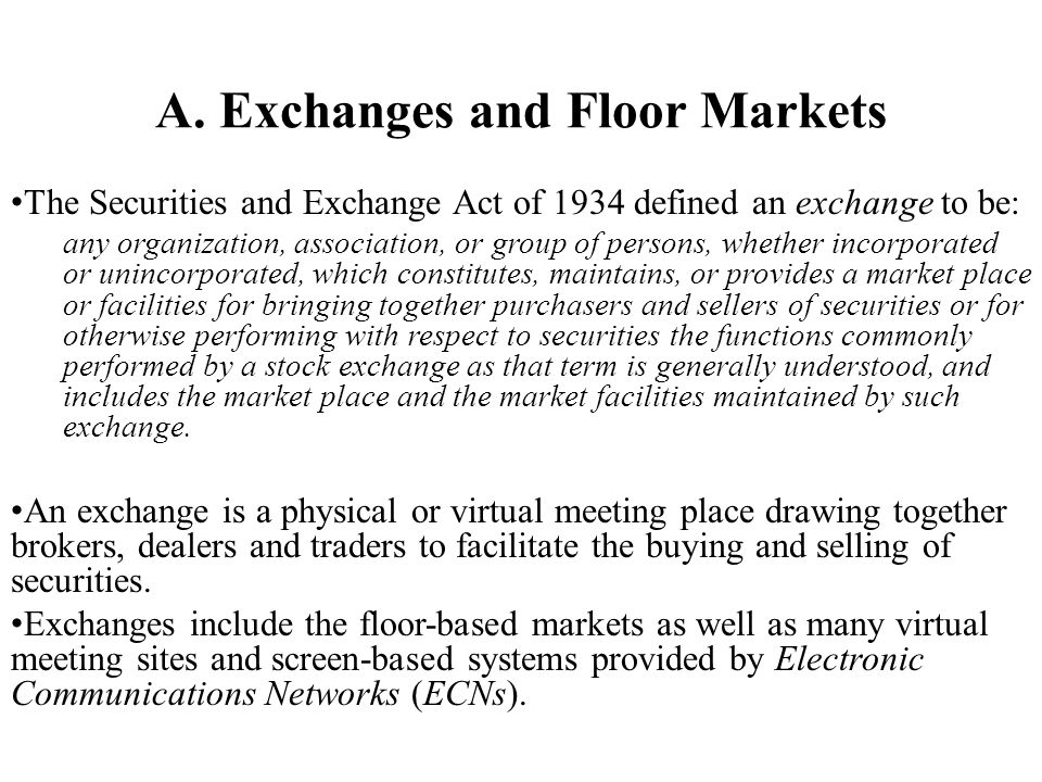 A. Exchanges and Floor Markets