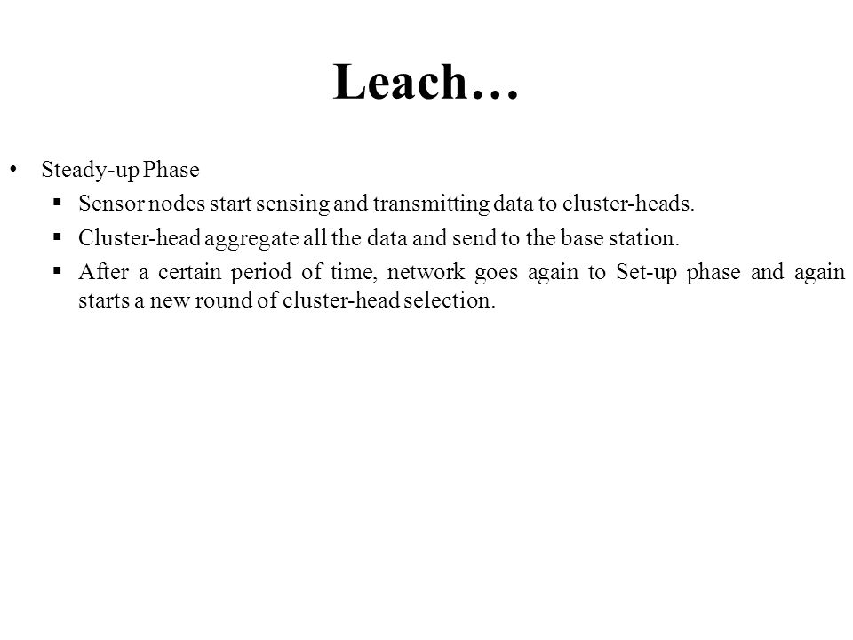 Leach… Steady-up Phase