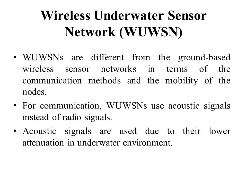Wireless Underwater Sensor Network (WUWSN)