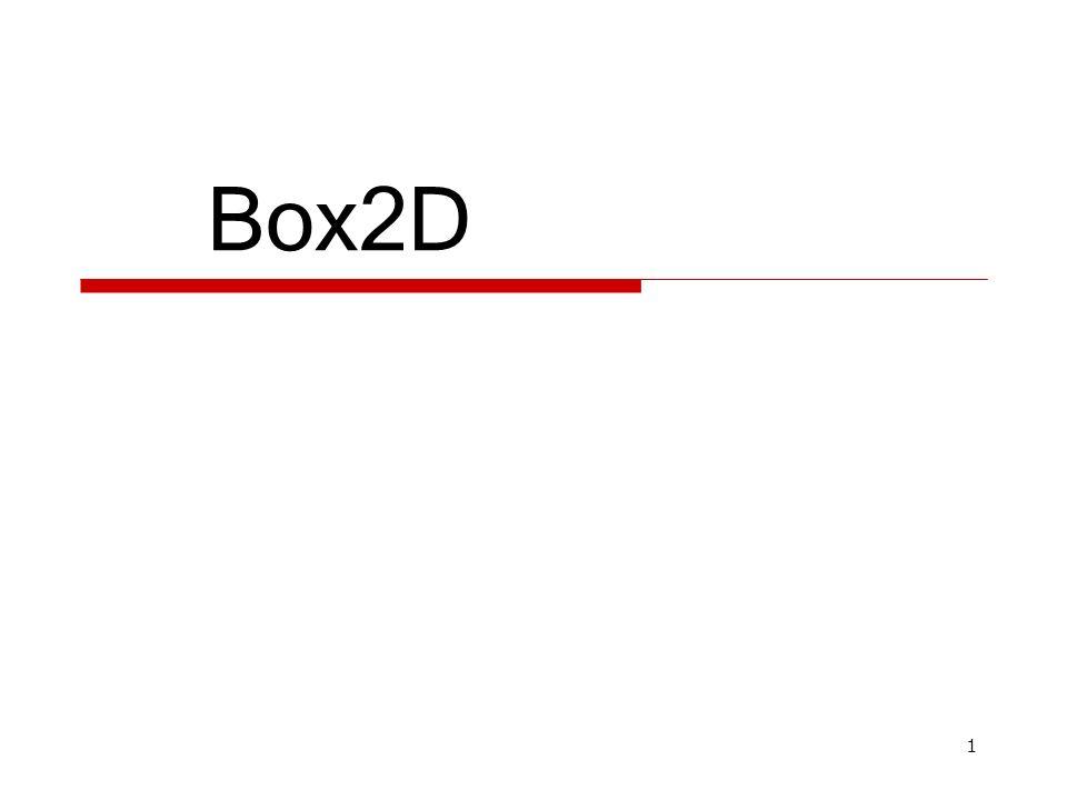 Box2D  - ppt download