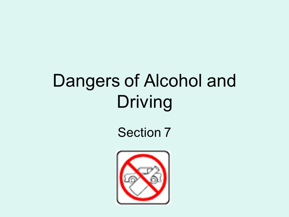 Dangers of Alcohol and Driving