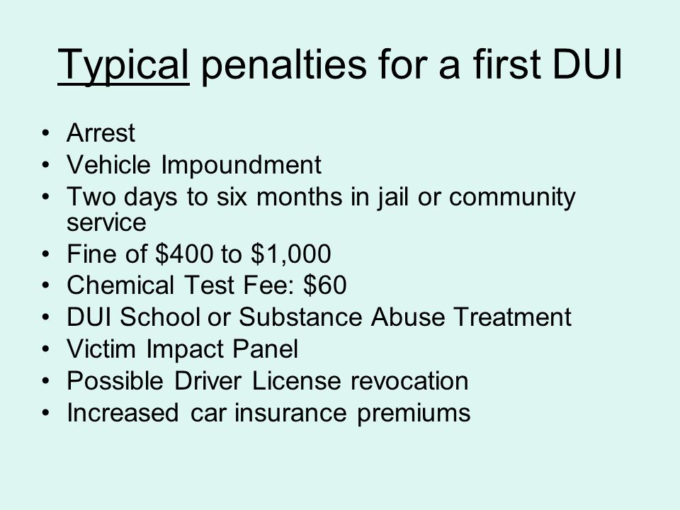 Typical penalties for a first DUI