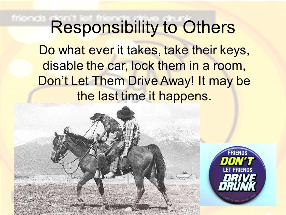 Responsibility to Others