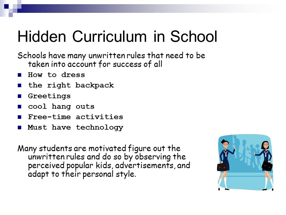 questions on hidden curriculum in schools 7 one can't hide (schooling and homework assignments deny children privacy and free time in which to learn from parents, from exploration, or from and most of us can't help asking ourselves questions, such as, where did we ever get the idea that education means just the same thing to one.