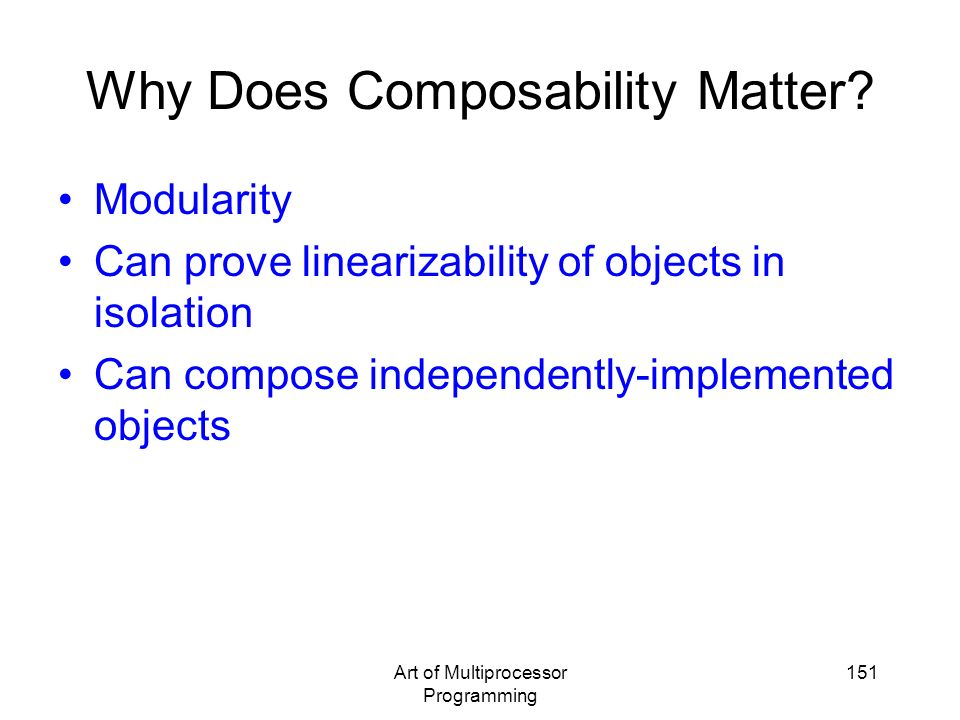 Why Does Composability Matter