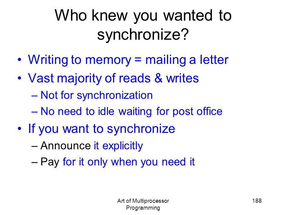 Who knew you wanted to synchronize