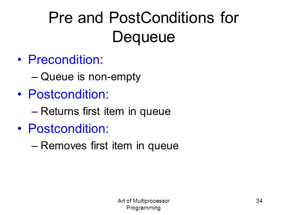 Pre and PostConditions for Dequeue