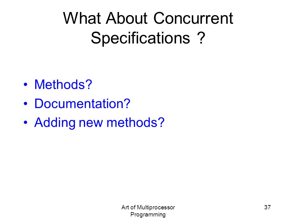 What About Concurrent Specifications