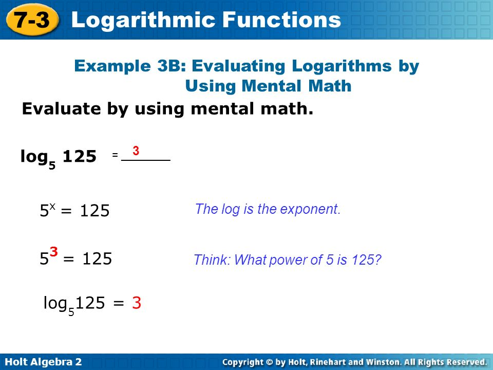 Example 3B: Evaluating Logarithms by Using Mental Math