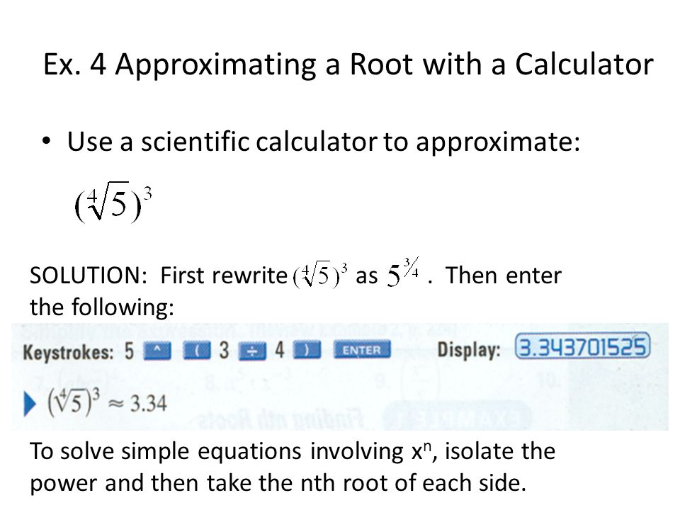 Ex. 4 Approximating a Root with a Calculator
