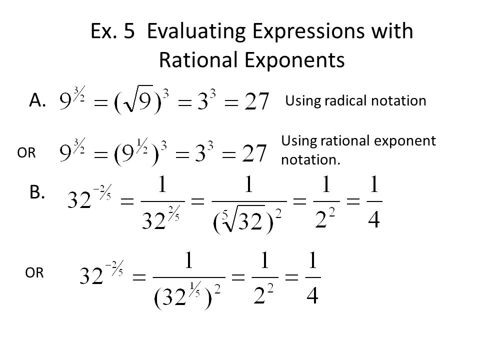 Ex. 5 Evaluating Expressions with Rational Exponents