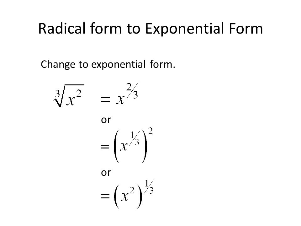 Radical form to Exponential Form