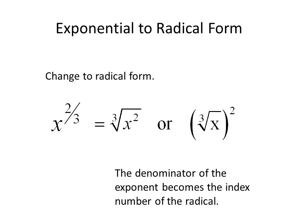 Exponential to Radical Form