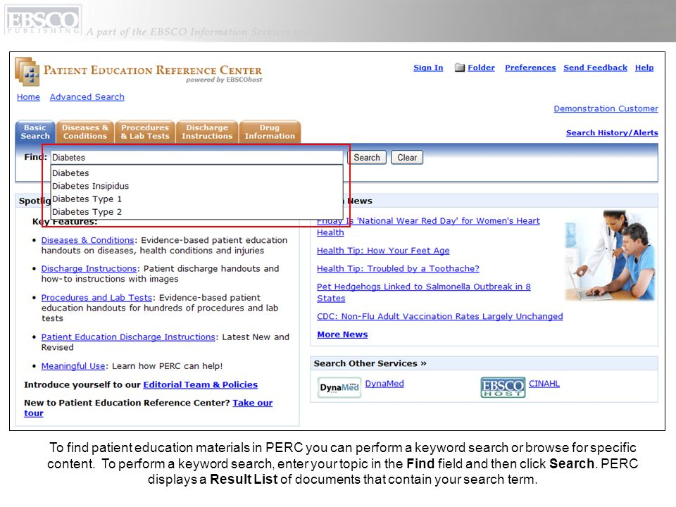 To find patient education materials in PERC you can perform a keyword search or browse for specific content.