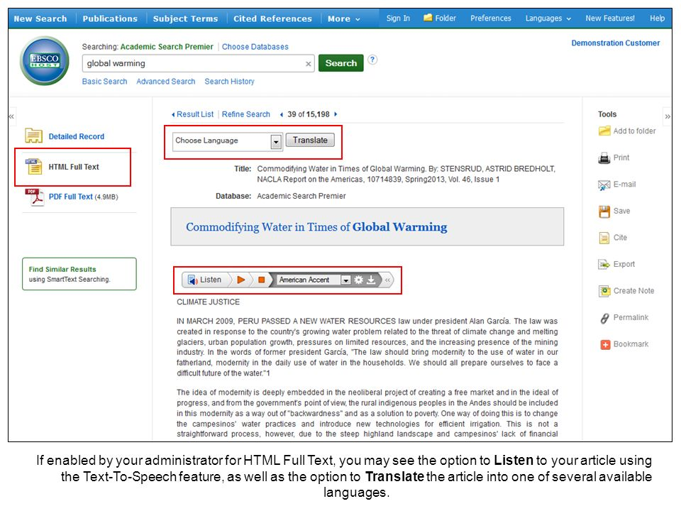 If enabled by your administrator for HTML Full Text, you may see the option to Listen to your article using the Text-To-Speech feature, as well as the option to Translate the article into one of several available languages.