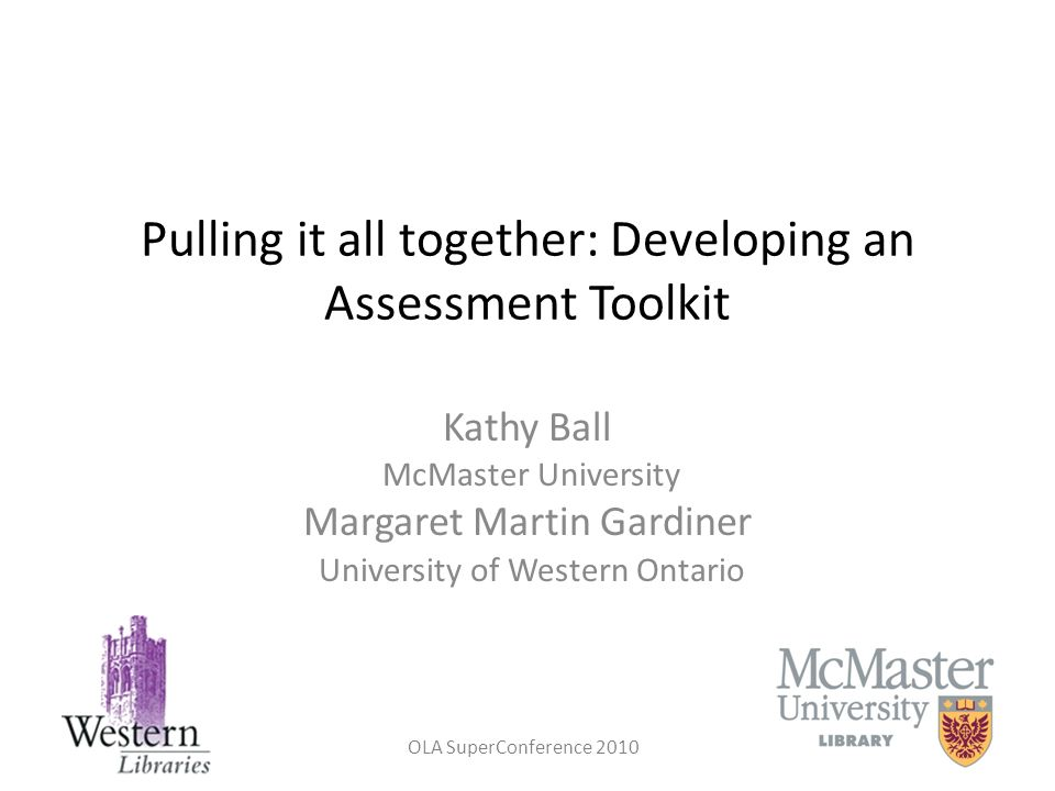 Pulling it all together: Developing an Assessment Toolkit
