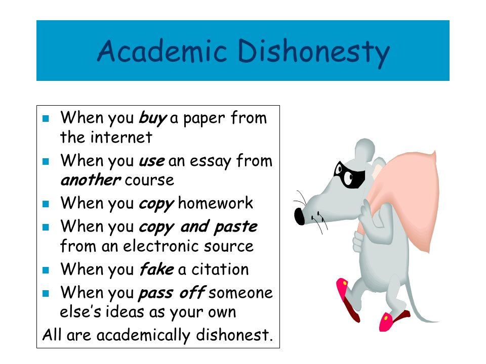 Academic Dishonesty When you buy a paper from the internet