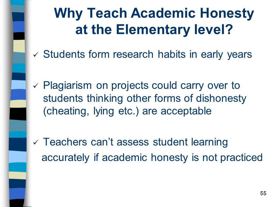 Why Teach Academic Honesty at the Elementary level