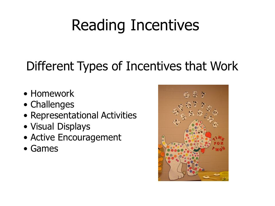 Reading Incentives Different Types of Incentives that Work Homework