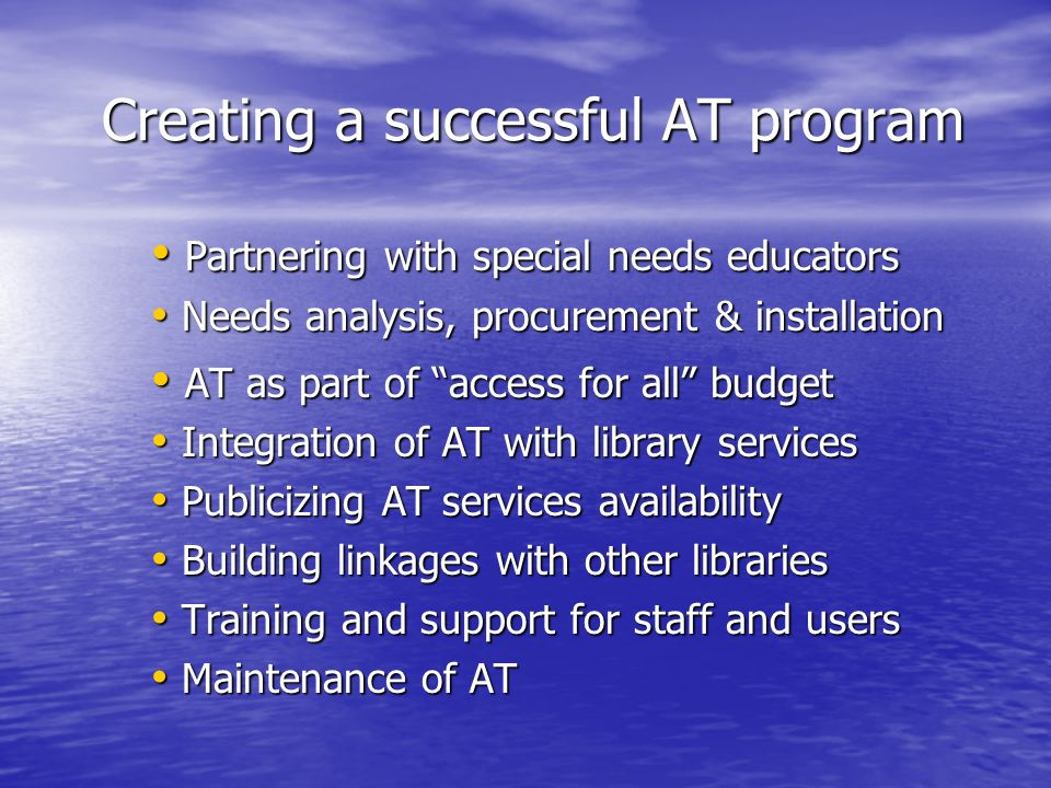 Creating a successful AT program