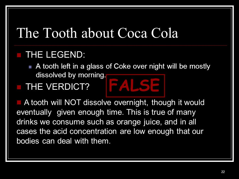 The Tooth about Coca Cola