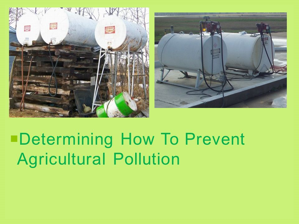 Determining How To Prevent Agricultural Pollution
