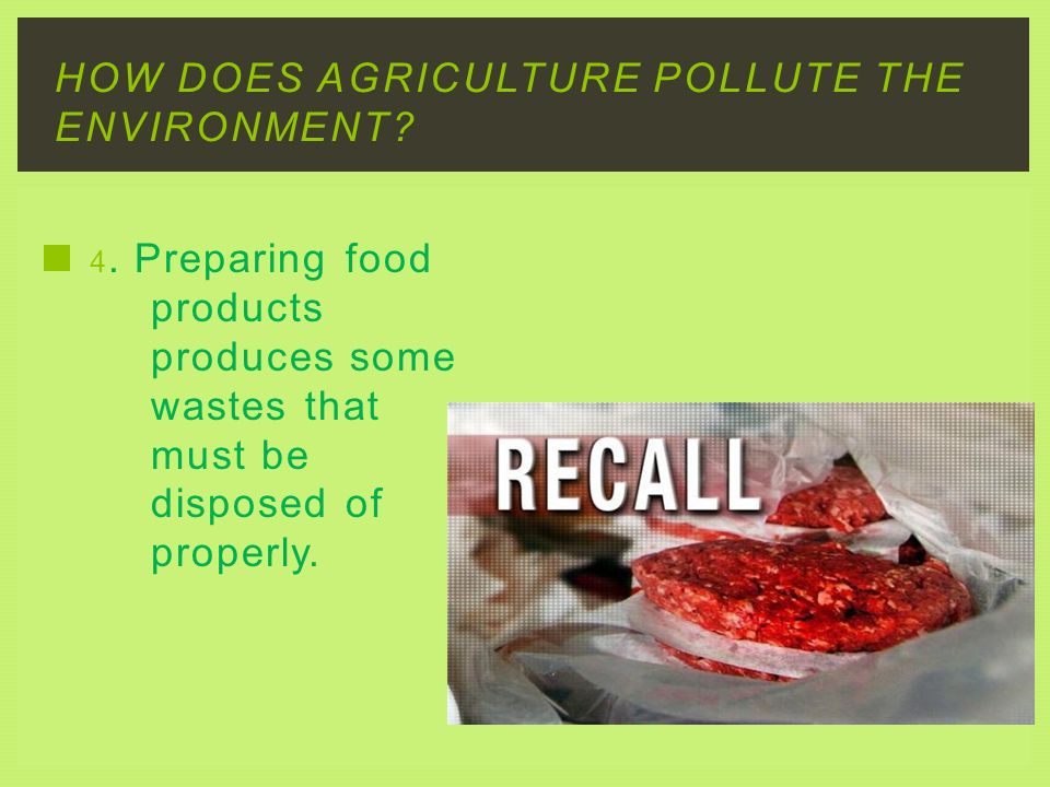 How does agriculture pollute the environment