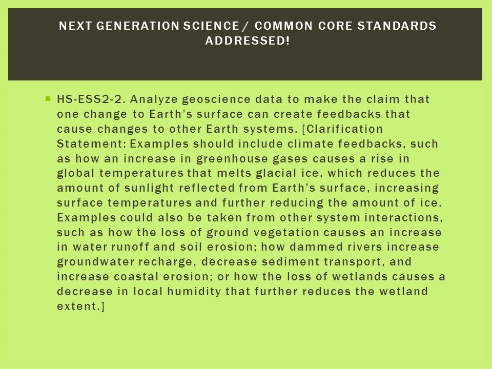 Next Generation Science / Common Core Standards Addressed!
