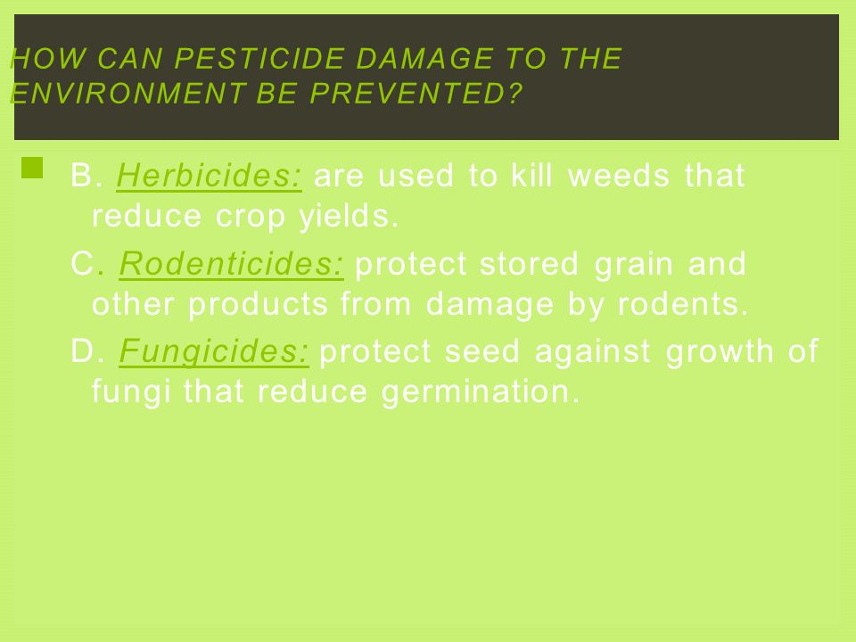 How can pesticide damage to the environment be prevented