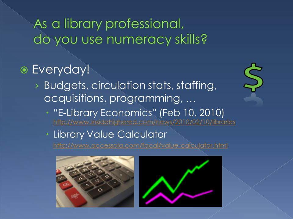 As a library professional, do you use numeracy skills