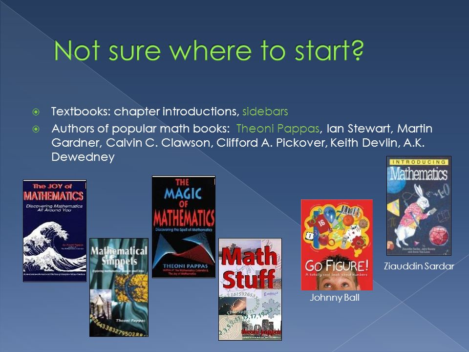 Not sure where to start Textbooks: chapter introductions, sidebars